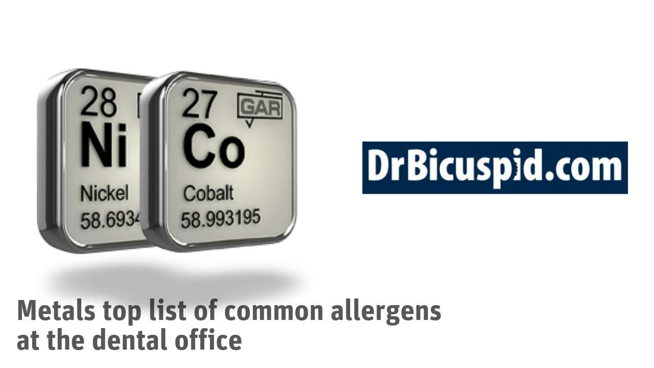 Metals top list of common allergens at the dental office