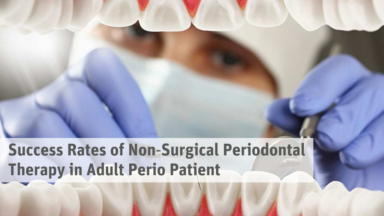 Success Rates of Non‐Surgical Periodontal Therapy