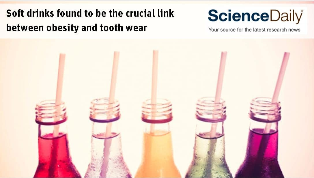 Softdrinks link to tooth wear